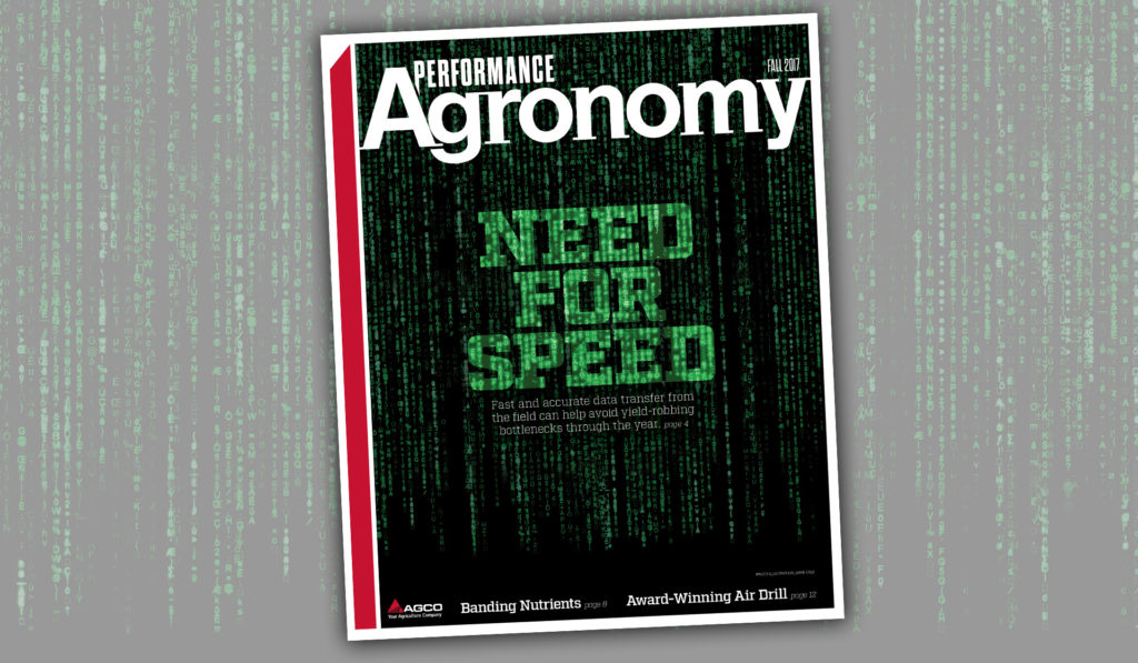 High-tech cover of Fall 2017 issue of AGCO's Performance Agronomy with data stream image.